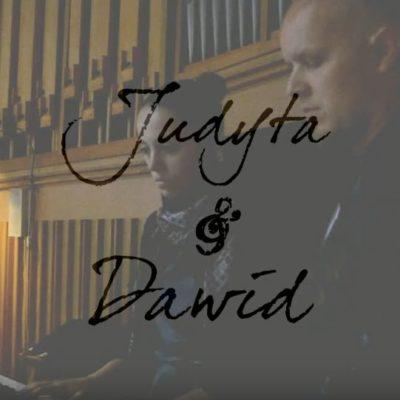 Judyta & Dawid – oprawa muzyczna ślubu