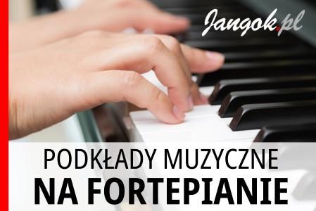 Podkłady muzyczne na fortepianie - Jangok