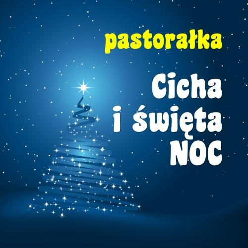 Cicha i święta noc - piękna polska pastorałka - Jangok - podkład