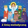 Dziecięca pastorałka - podkład muzyczny z linią melodyczną