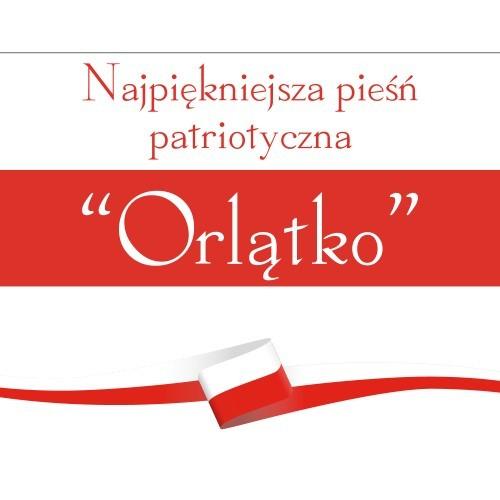 Najpiękniejsza piosenka patriotyczna Orlątko - Jangok