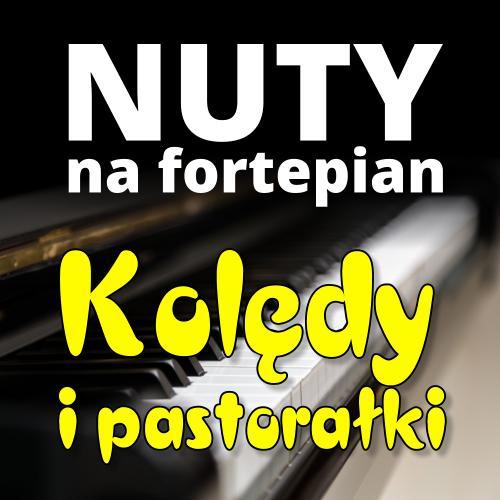 Nuty na fortepian - kolędy i pastorałki - Jangok