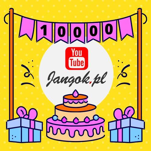 Jangok - 10000 subskrypcja YouTube